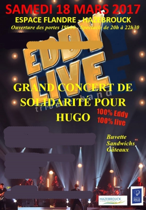 GRAND SPECTACLE DE SOLIDARITE - POUR HUGO - EDDY LIVE