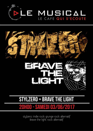 Concerts: Stylzero + Brave The Light