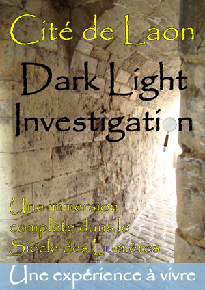 Cité de Laon - Dark Light Investigation