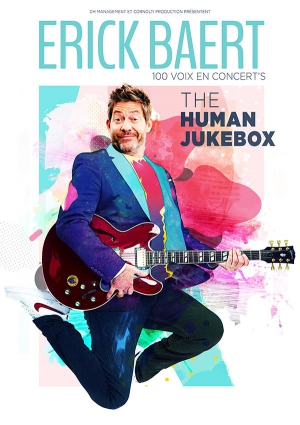ERICK BAERT, THE HUMAN JUKEBOX - 100 VOIX EN CONCERT'S