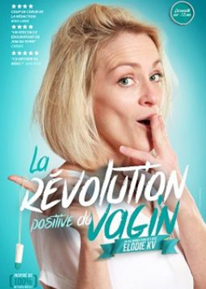 LA REVOLUTION POSITIVE DU VAGIN - ELODIE KV