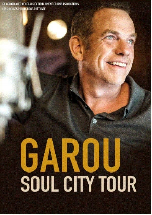 "GAROU - ""SOUL CITY TOUR"""