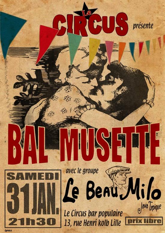 Le Beau Milo fait son bal musette ! (en bonus mini Bal trad avec Pouet Maudit) - Circus, Lille ...