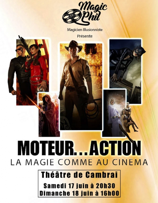 moteur action la magie comme au cinema theatre municipal cambrai 59400 sortir. Black Bedroom Furniture Sets. Home Design Ideas