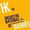 affiche HK + ORCHESTRE NATIONAL DE BARBES - FESTIVAL WAZEMMES L'ACCORDEON 2017