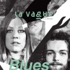 affiche LA VAGUE #2: BLUES PILLS