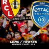 affiche RC LENS / ESTAC TROYES - DOMINO'S LIGUE 2 - 4EME JOURNEE