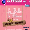 affiche LA BELLE, LE PRINCE ET LES MECHANTS - ...MECHANTS !