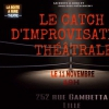 affiche CATCH D'IMPROVISATION THEATRALE