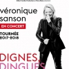 affiche VERONIQUE SANSON - DIGNES, DINGUES, DONC ...
