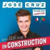 affiche JOSE CRUZ - EN CONSTRUCTION