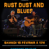 affiche Rust Dust And Blues en concert chez Plumes et goudron !