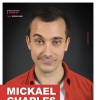 affiche MICKAEL CHARLES - MICKAEL CHARLES S'INVITE CHEZ VOUS