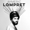 affiche AYMERIC LOMPRET - Tant Pis